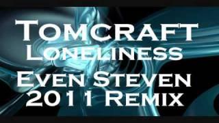 Tomcraft Loneliness - Even Steven 2011 Remix.mp3