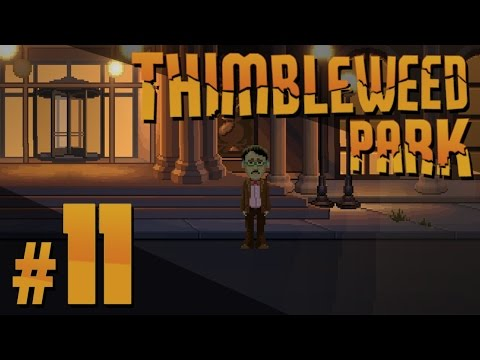 Thimbleweed Park - Latest and Greatest - PART #11