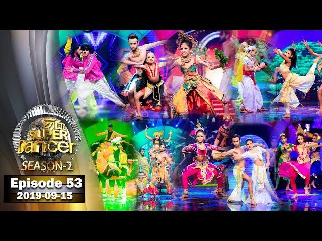 Hiru Super Dancer Season 2 | EPISODE 53 | 2019-09-15