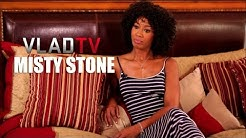 Misty Stone Shares Details On Former Career as a Prostitute