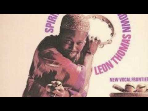 One - Leon Thomas - Spirits of the Known & Unknown