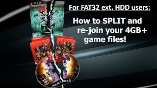 PS3 - Detailed Tutorial - How to split and re-join large 4GB+ pkg game files for FAT32 External HDD