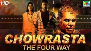 Chowrasta - The Four Way (2019) New Released Full Hindi Dubbed Movie | Raja Abel,Soumya,Shruti