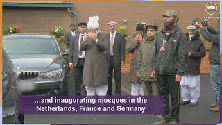 Hazrat Mirza Masroor Ahmad departs for Europe Tour (Holland, France, Germany)