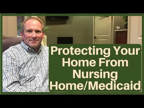 Protecting the Home Property When You Enter a Nursing Home