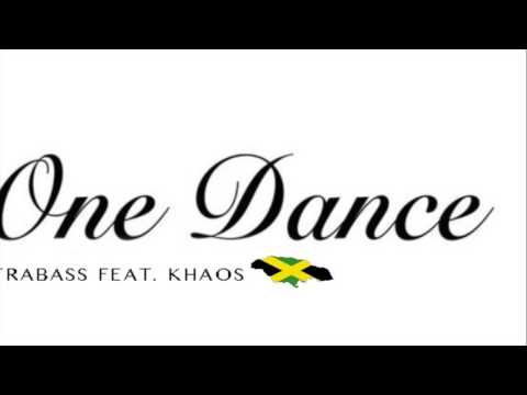 Trabass (ft. Khaos) - One Dance (Official Audio) (Remix)