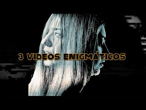 3 videos enigmáticos (y enervantes)