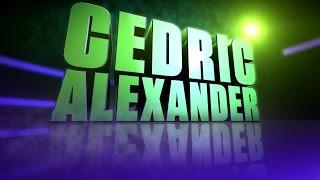 Cedric Alexander's 1st Titantron Entrance Video [HD]