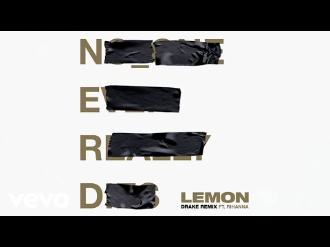 NERD, Rihanna  Lemon Drake Remix  Audio ft Drake