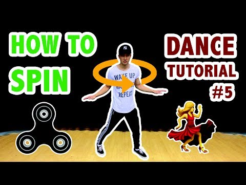 How To SPIN (FAST)   Dance Tutorial #5