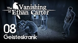 The Vanishing of Ethan Carter [08] [Geisteskrank] [Redux] [Let's Play Gameplay Deutsch German HD] thumbnail