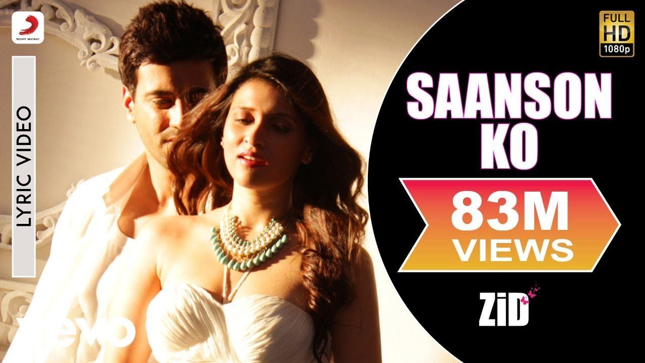 Download Saanson Ko Lyric video - ZiD   Mannara, Karanvir   Arijit Singh   Sharib Toshi