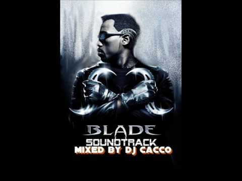 DJ Cacco - Blodbath Saundtrack (Blade)the best