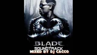 DJ Cacco - Blodbath Saundtrack (Blade)the best