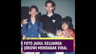FOTO JADUL KELUARGA JOKOWI MENDADAK VIRAL