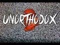 Unorthodox - Short Experimental Thriller
