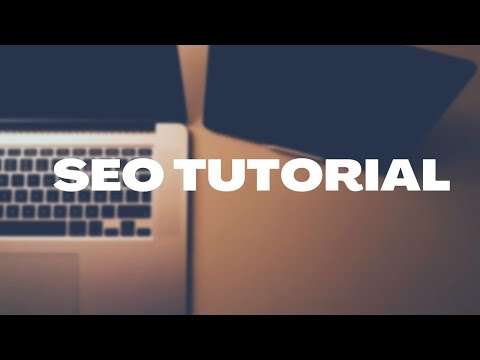 SEO Course Tutorials for Beginners -  Best SEO Training Demo 2018