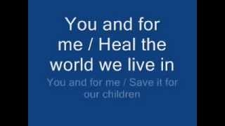 Download michael jackson - heal the world lyrics Mp3 and Videos