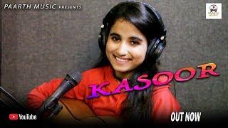 ✓#kasoor-studio verson#कसूर#latest hindi love song 2019#T R music#renuka panwar#pradeep sonu