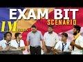 Exam Bit Scenario   School Life   Veyilon Entertainment