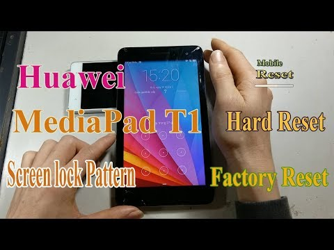 Hard Reset Huawei MediaPad T1-701u Bypass Screen lock pattern.