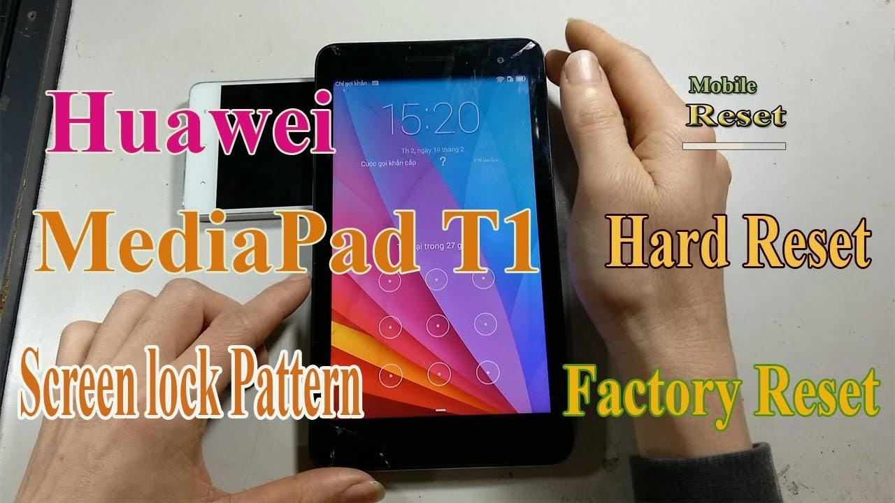 Hard Reset Huawei MediaPad T1-701u Bypass Screen lock pattern
