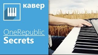 OneRepublic - Secrets (piano) its-easy.biz