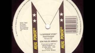 Don Pablos Animals - A Different Story