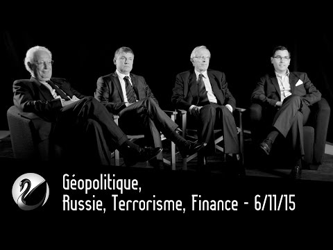 Géopolitique, Russie, Terrorisme, Finance - 6/11/15