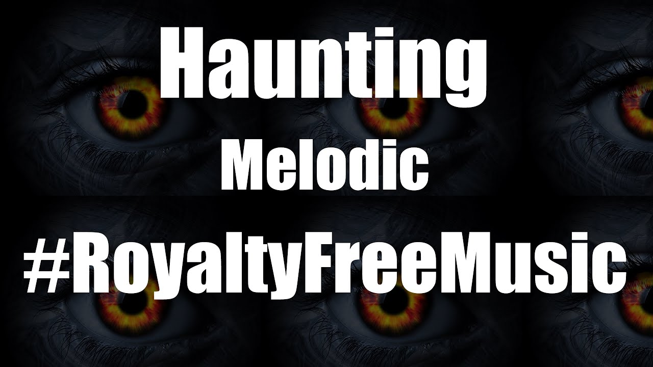 Image Result For Royalty Free Haunting Music