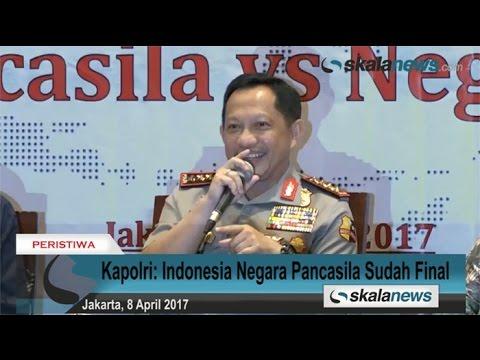 Kapolri: Indonesia Negara Pancasila Sudah Final