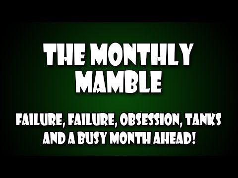 The Monthly Mamble