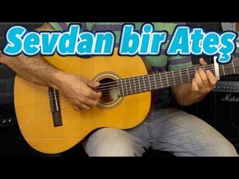 Sevdan Bir Ateş AKOR, Ritim, Arpej - Nasıl çalınır? Gitar Dersleri