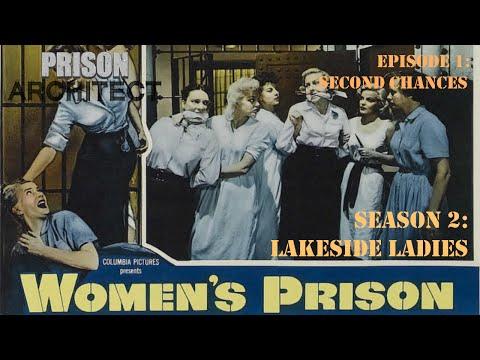 Prison Architect: Female Prison Season 2 Episode 1 [Second Chances]