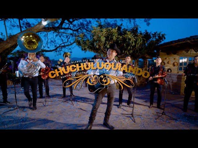 Chuchuluquiando - Los Plebes del Rancho de Ariel Camacho (En Vivo) Banda Sinaloense La Tuyia
