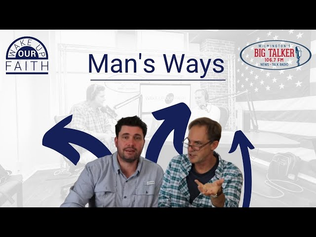 Man's Ways Are Failing to Make Way for God