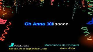 Baixar Marchinhas de Carnaval   Ana Júlia - Karaokê