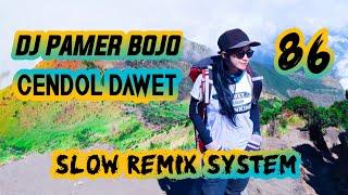 Download Dj Pamer Bojo Cendol Dawet Slow Remix Fullbass 2019