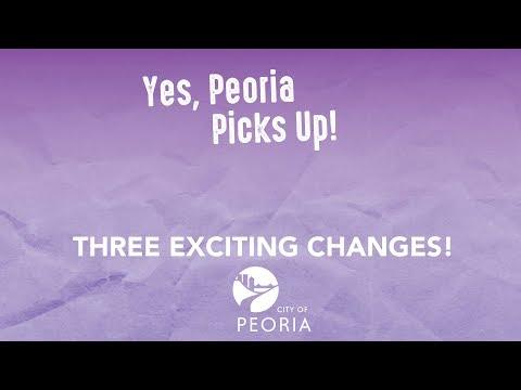 Peoria Picks Up – Three Big Changes