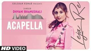 Leja Re Acapella Free Download