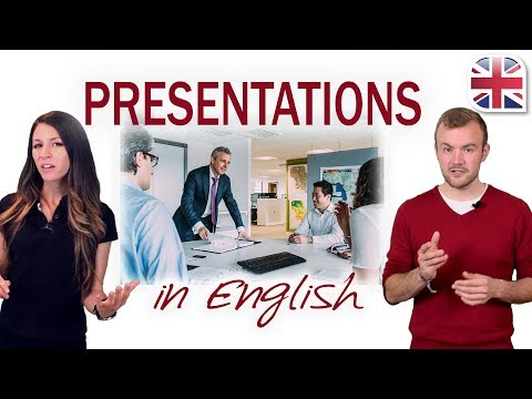 Presentations in English - How to Give a Presentation - Business English