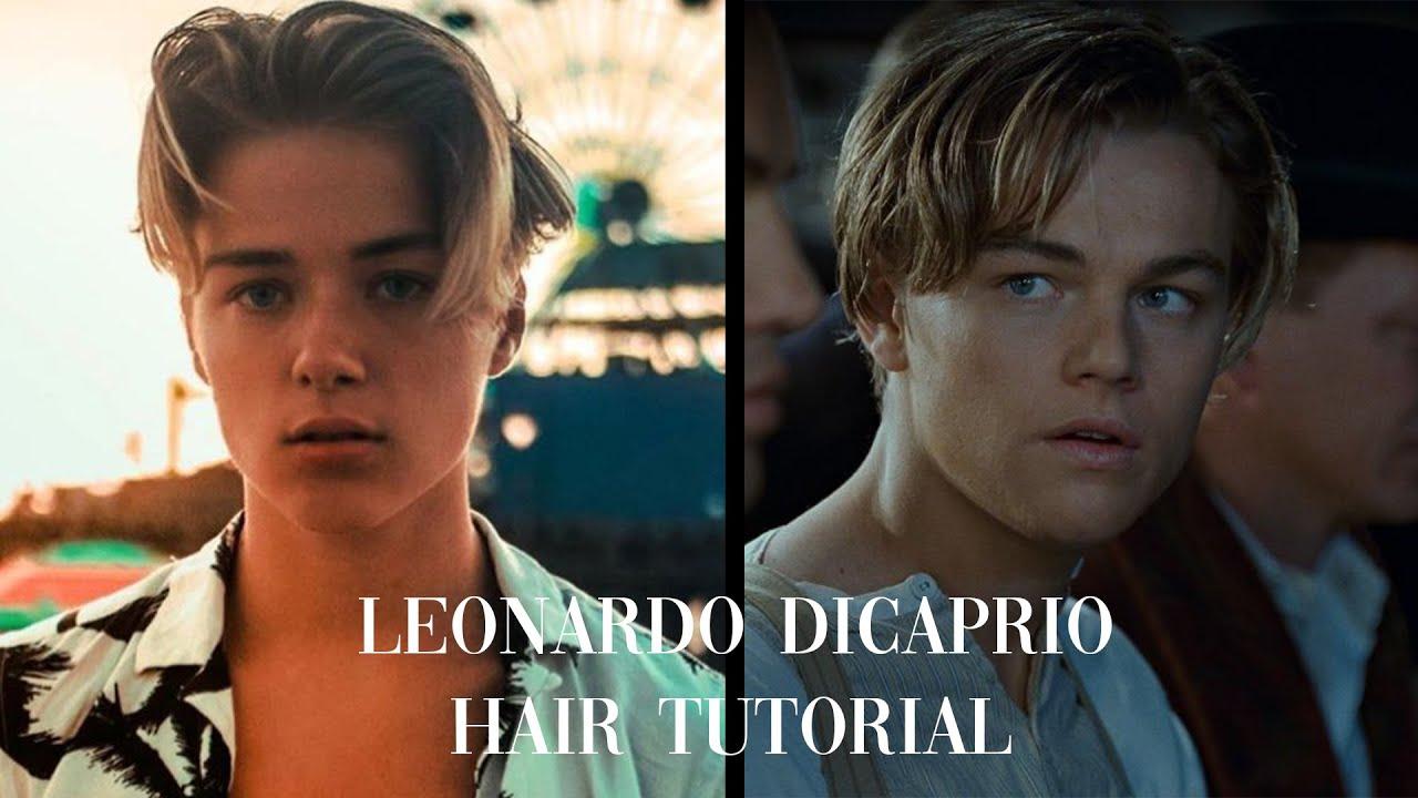 Download Leonardo DiCaprio Inspired Hairstyle Tutorial 2020