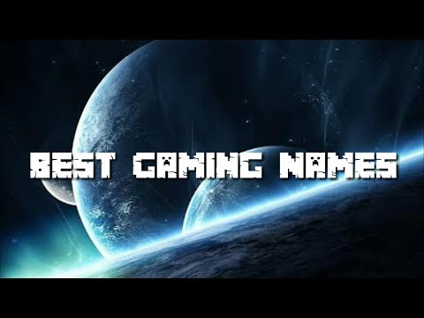 Top 10 Free Gaming Names (Not Taken)