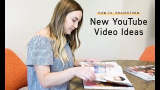 How To Brainstorm New YouTube Video Ideas