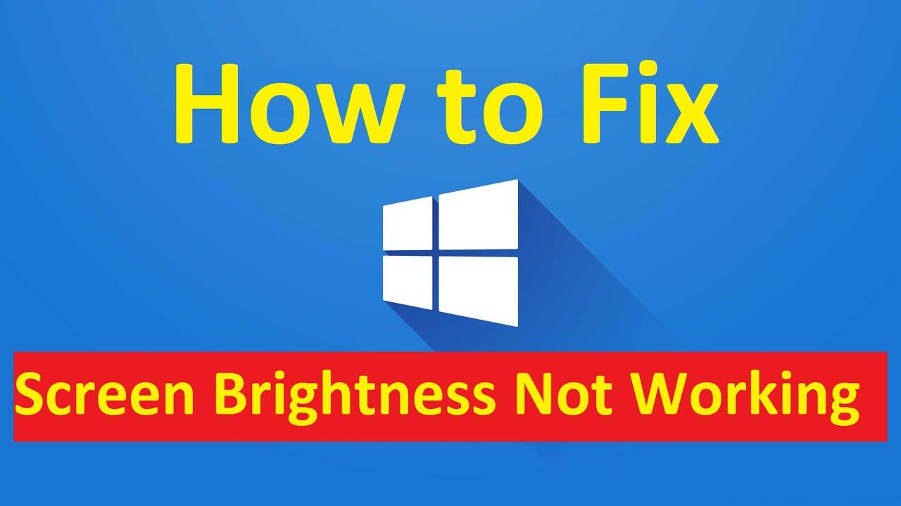 Screen Brightness Not Working!! Fix - Howtosolveit