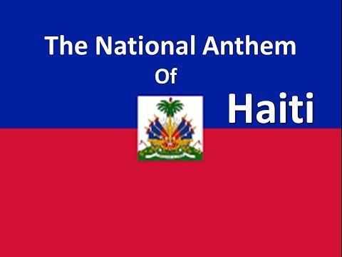The National Anthem of Haiti