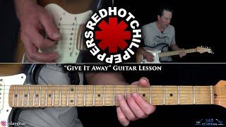 Red Hot Chili Peppers - Give It Away Guitar Lesson