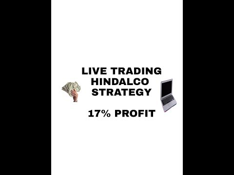 LIVE TRADING- with Hindalco Strategy- 17% Profit by SMART TRADER