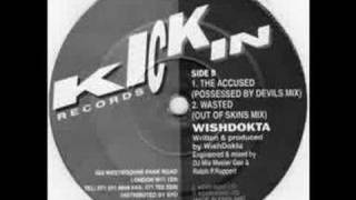 Wishdokta - Wasted (Out Of Skins Mix)