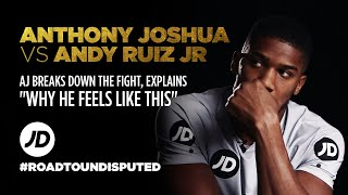 Anthony Joshua Explains Andy Ruiz Jr Fight Round By Round